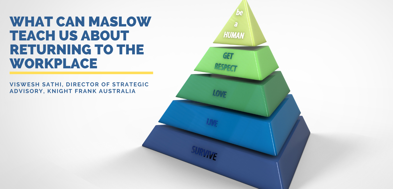 What can Maslow teach us about returning to the workplace