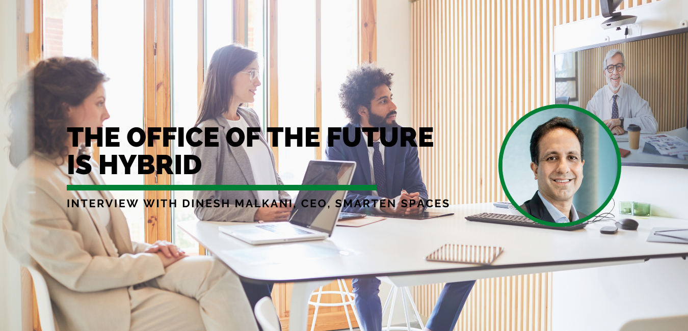 FuturePlace Interview Spotlight: Dinesh Malkani, CEO, Smarten Spaces