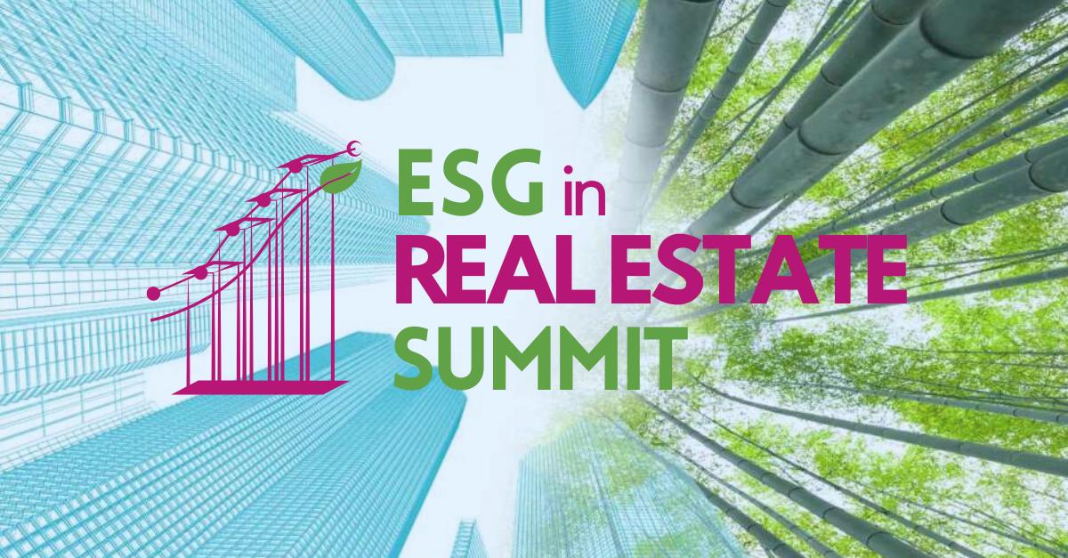 ESG in Real Estate Summit: 16-17 June, 2021
